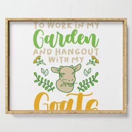 Gardener Gardening Funny Garden Goat Lovers Gift Serving Tray