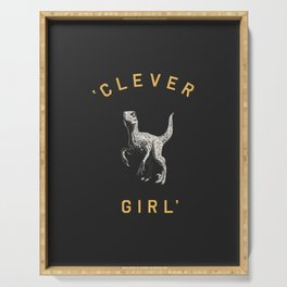 Clever Girl (Dark) Serving Tray