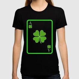 "Guys! Have This St. Patrick's Tee Saying ""Ace"" T-shirt Design Irish Four-Cleaf Clover Shamrock T-shirt"