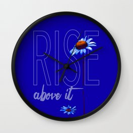 Rise Above It Daisies Motivational Wall Clock