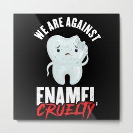 Dentist Dental Technik Dental Assistant Metal Print