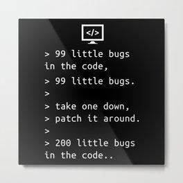 Programming Debugging Code Funny Gift Metal Print