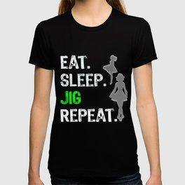 Funny Girls Irish Dancing Gift Eat Sleep Jig Repeat   Irish Dancing T-shirt