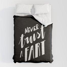 Never Trust a Fart Comforters