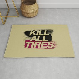 Kill All Tires v5 HQvector Rug
