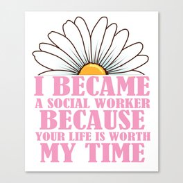 Womens Social Worker Product Graduation Social Work Your Life Design Canvas Print