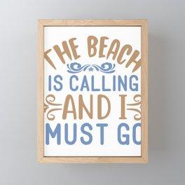 The beach is calling - Adventure Design Framed Mini Art Print