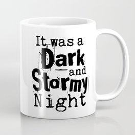 It Was a Dark and Stormy Night Coffee Mug