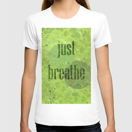 Just Breathe | Green Foliage T-shirt