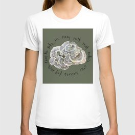 Turkey Tail Fungi Colorful Mushroom John Muir Quote T-shirt