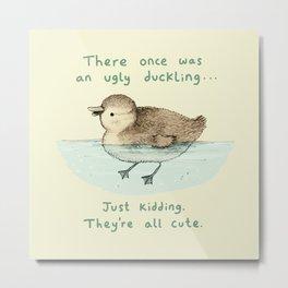 Ugly Duckling Metal Print