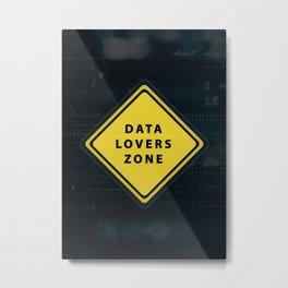 Data lovers zone Metal Print