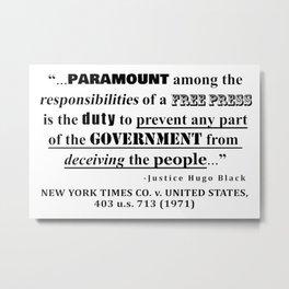 Free Press Quote, NEW YORK TIMES CO. v. UNITED STATES, 403 u.s. 713 (1971) Metal Print