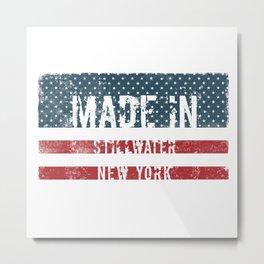 Made in Stillwater, New York Metal Print