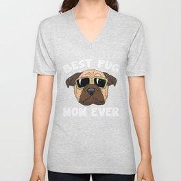 Best Pug Mom Ever Gift Unisex V-Neck