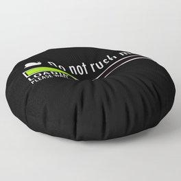 Plase Wait Floor Pillow