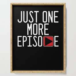 Just One More Episode Watching Television TV Gift Serving Tray
