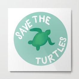 Save the Turtles Metal Print