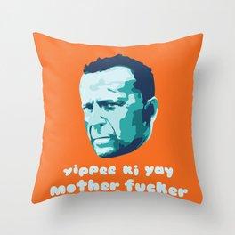 Die Hard Yippee Ki Yay Throw Pillow