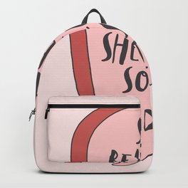 She Believed She Could So She Did inspirational quote typography for women Backpack