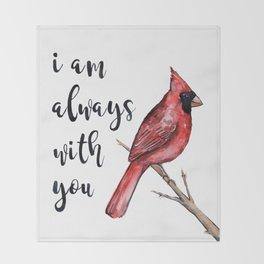 I Am Always With You, Cardinal Decke