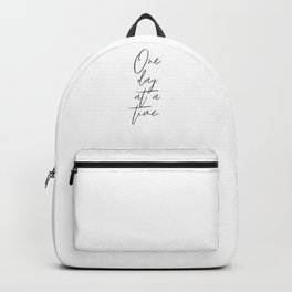 One Day At A Time Backpack