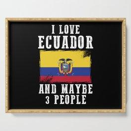 Ecuador Flag Saying Funny Serving Tray