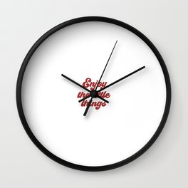Enjoy The Little Things, Little Things Quote, Find Joy Wall Clock