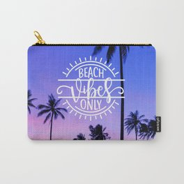 Beach Vibes Only Carry-All Pouch