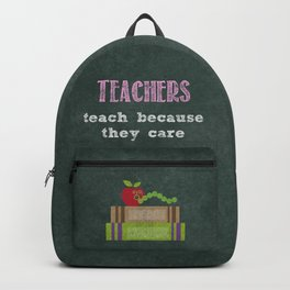 They care | Female teachers Backpack