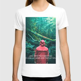 And Into The Forest I Go-John Muir Colorful Forest  T-shirt