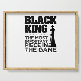 Black king is important Serving Tray