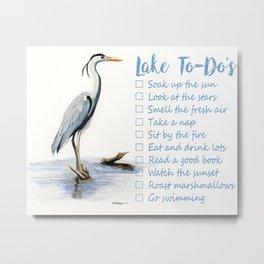 Lake to-do list, cottage sign Metal Print