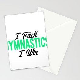 Gymnastics Coach I Teach Gymnastics I Win Gymnasts Stationery Cards