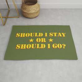 Should I Stay Or Should I Go? Rug