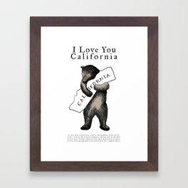 i love you california Framed Art Print