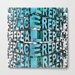 Repeal And Replace Metal Print
