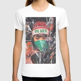 Bye Bitch T-shirt