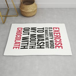 Exercise & Chocolate Funny Quote Rug