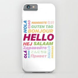 "Multilingual ""Hello"" Digital Art iPhone Case"