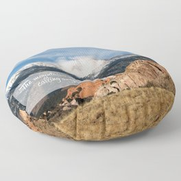The Mountains Are Calling Floor Pillow