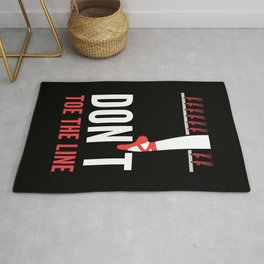 Don't Toe the Line Rug