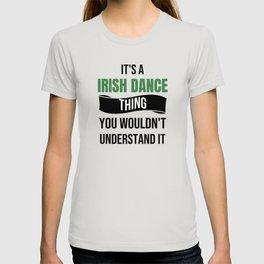 Irish Dancer Gift | Irish Dancing St. Patricks Day T-shirt