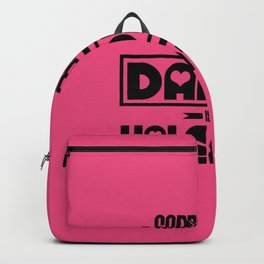 sorry boys my dad is my valentine new hot 2018 valentines day love Backpack