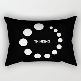 I'm Thinking Loading Symbol Funny Quote Rectangular Pillow