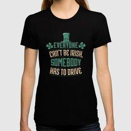 St. Patricks Day Funny Drunk Saying T-shirt