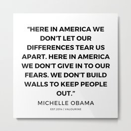 19  | 191112 |  Michelle Obama Quotes Metal Print