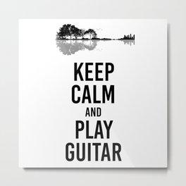 Keep Calm And Play Guitar funny musician gift Metal Print