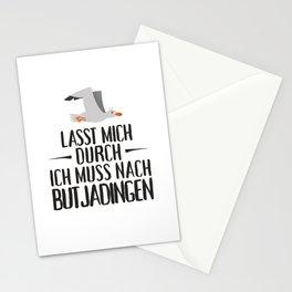 Lasst mich durch ich muss nach Butjadingen Möwe Stationery Cards