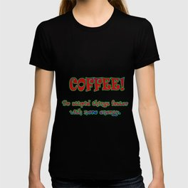 Funny One-Liner Coffee Joke T-shirt